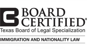 Board Certified Texas Board of Legal Specialization Immigration and Nationality Law
